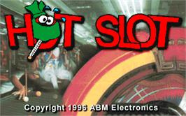 Title screen of Hot Slot on the Arcade.