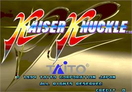 Title screen of Kaiser Knuckle on the Arcade.