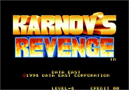 Title screen of Karnov's Revenge / Fighter's History Dynamite on the Arcade.