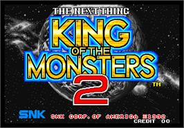 Title screen of King of the Monsters 2 - The Next Thing on the Arcade.