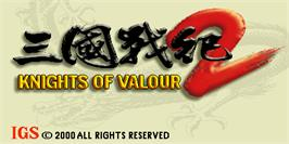 Title screen of Knights of Valour 2 / Sangoku Senki 2 on the Arcade.
