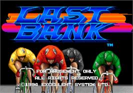 Title screen of Last Bank on the Arcade.