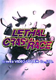 Title screen of Lethal Crash Race on the Arcade.