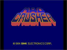 Title screen of Mad Crusher on the Arcade.