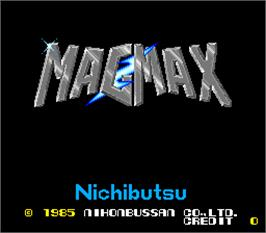 Title screen of Mag Max on the Arcade.