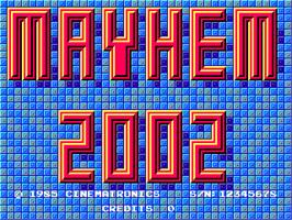 Title screen of Mayhem 2002 on the Arcade.