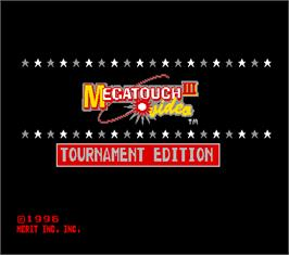 Title screen of Megatouch III Tournament Edition on the Arcade.