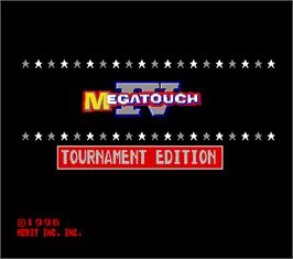 Title screen of Megatouch IV Tournament Edition on the Arcade.
