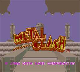 Title screen of Metal Clash on the Arcade.