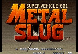 Title screen of Metal Slug - Super Vehicle-001 on the Arcade.