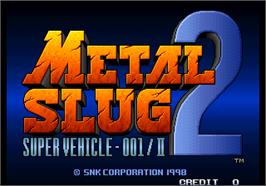 Title screen of Metal Slug 2 - Super Vehicle-001/II on the Arcade.