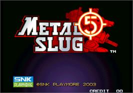 Title screen of Metal Slug 5 on the Arcade.