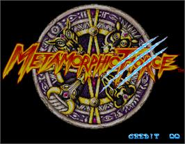 Title screen of Metamorphic Force on the Arcade.