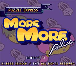 Title screen of More More Plus on the Arcade.
