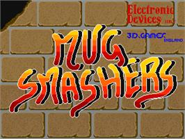 Title screen of Mug Smashers on the Arcade.