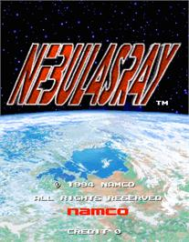 Title screen of Nebulas Ray on the Arcade.