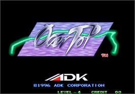 Title screen of Over Top on the Arcade.