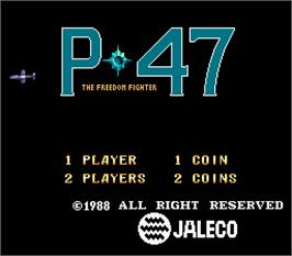 Title screen of P-47 - The Freedom Fighter on the Arcade.