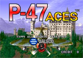 Title screen of P-47 Aces on the Arcade.