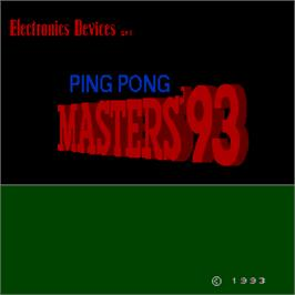 Title screen of Ping Pong Masters '93 on the Arcade.