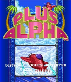 Title screen of Plus Alpha on the Arcade.