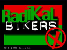 Title screen of Radikal Bikers on the Arcade.