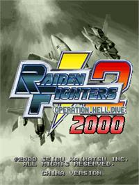 Title screen of Raiden Fighters 2 - 2000 on the Arcade.