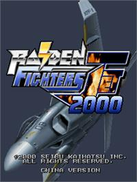 Title screen of Raiden Fighters Jet - 2000 on the Arcade.