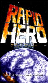 Title screen of Rapid Hero on the Arcade.