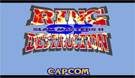 Title screen of Ring of Destruction: Slammasters II on the Arcade.