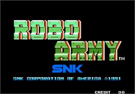 Title screen of Robo Army on the Arcade.