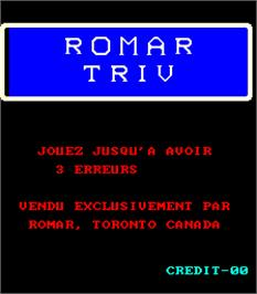 Title screen of Romar Triv on the Arcade.