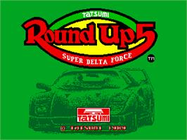 Title screen of Round Up 5 - Super Delta Force on the Arcade.