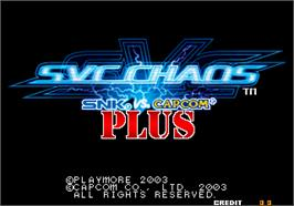 Title screen of SNK vs. Capcom - SVC Chaos Plus on the Arcade.