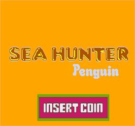 Title screen of Sea Hunter Penguin on the Arcade.