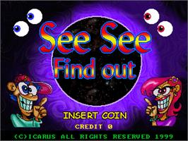Title screen of See See Find Out on the Arcade.