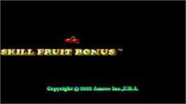 Title screen of Skill Fruit Bonus on the Arcade.