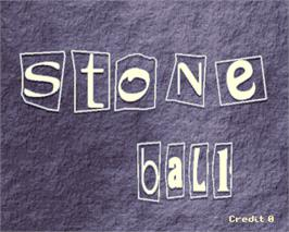 Title screen of Stone Ball on the Arcade.
