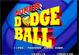 Title screen of Super Dodge Ball / Kunio no Nekketsu Toukyuu Densetsu on the Arcade.