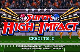 Title screen of Super High Impact on the Arcade.