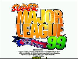 Title screen of Super Major League '99 on the Arcade.