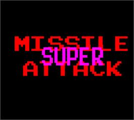 Title screen of Super Missile Attack on the Arcade.