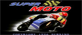Title screen of Super Moto on the Arcade.