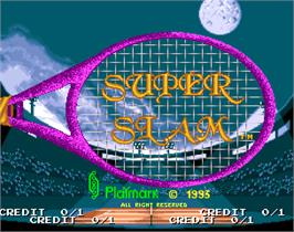 Title screen of Super Slam on the Arcade.