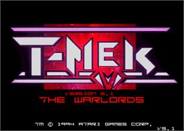 Title screen of T-MEK on the Arcade.