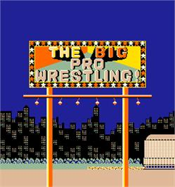 Title screen of The Big Pro Wrestling! on the Arcade.