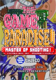 Title screen of The Game Paradise - Master of Shooting! / Game Tengoku - The Game Paradise on the Arcade.