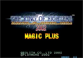 Title screen of The King of Fighters 2002 Magic Plus on the Arcade.