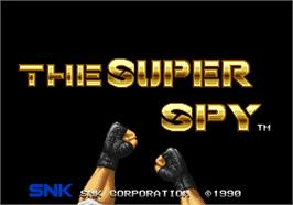 Title screen of The Super Spy on the Arcade.