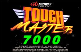 Title screen of Touchmaster 7000 on the Arcade.
